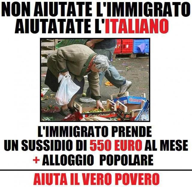 Не помогайте иммигрантам Помогайте итальянцам Иммигрант получает помощь 550 евро в месяц + социальное жильё ПОМОГИ НАСТОЯЩЕМУ БЕДНЯКУ